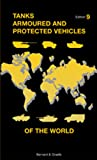Tanks Armoured and Protected Vehicles of the World: Taschenbuch der Panzer, 9. Ausgabe (Military)