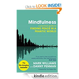 Mindfulness: A practical guide to peace in a frantic world