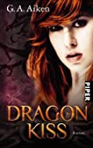 Dragon Kiss: Roman