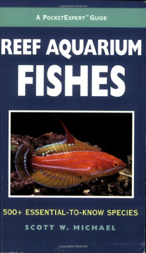 A PocketExpert Guide to Reef Aquarium Fishes: