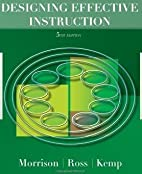 Designing Effective Instruction 5TH EDITION…