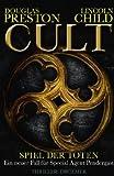 Cult - Spiel der Toten: Ein neuer Fall für Special Agent Pendergast (Droemer HC)