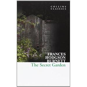 Buy The Secret Garden Collins Classics Book Online At Low Prices In India The Secret Garden