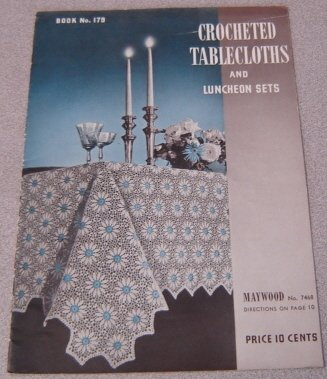 Crocheted Tablecloths and Luncheon Sets No. 179 (7468)