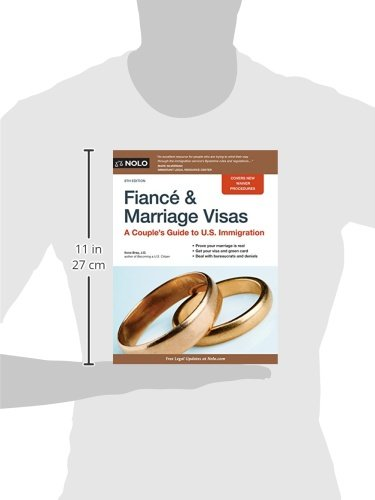 Fianca and Marriage Visas: A Couple's Guide to U.S. Immigration (Fiance and Marriage Visas)
