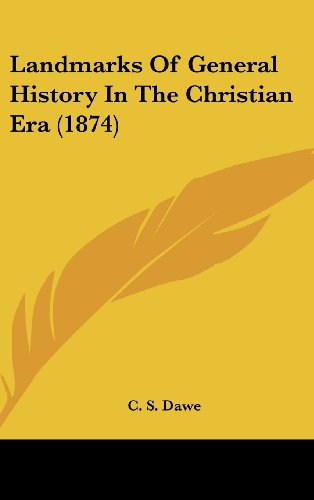 Landmarks of General History in the Christian Era (1874)