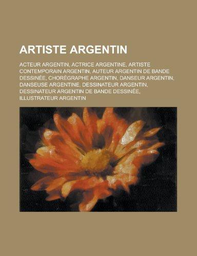 Artiste Argentin: Carlos Ginzburg, Pablo Reinoso, Grard Lo Monaco
