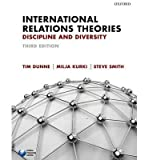 img - for [ International Relations Theories ] By Dunne, Timothy ( Author ) [ 2013 ) [ Paperback ] book / textbook / text book