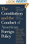 The Constitution and the Conduct of A...