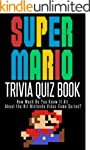 The Super Mario Trivia Quiz Book: How...