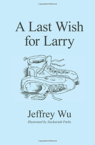 A Last Wish for Larry