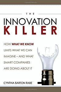 "Cover of ""The Innovation Killer: How What..."