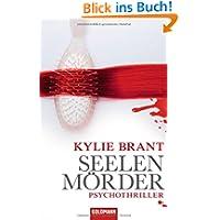 Seelenmörder: Psychothriller