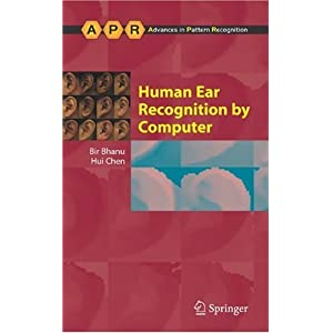 Human Ear Recognition by Computer (Advances in Pattern Recognition)