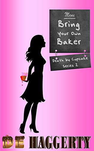 Bring Your Own Baker by D.E. Haggerty ebook deal