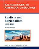 img - for Realism and Regionalism, 1860-1910 (Backgrounds to American Literature) book / textbook / text book