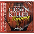 MIGHTY CROWN presents CROWN KILLER SINGERS