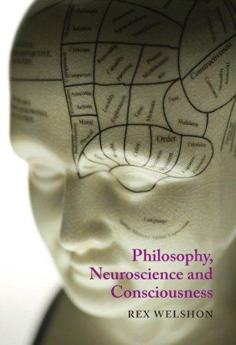 Philosophy, Neuroscience, and Consciousness