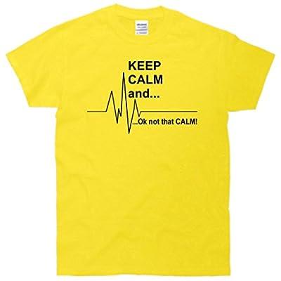Keep calm Ok Not that calm T-Shirt