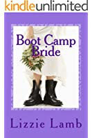 Boot Camp Bride: A romance - featuring humour and skulduggery at a bootcamp for brides