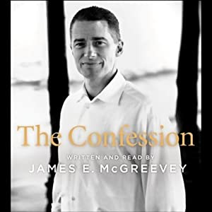 The Confession | [James E. McGreevey]