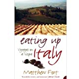Eating Up Italy: Voyages on a Vespa (Paperback)