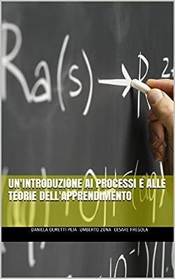 Un'introduzione ai processi e alle teorie dell'apprendimento (Le chiavi Vol. 2)