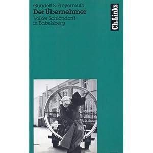 Der Übernehmer. Volker Schlöndorff in Babelsberg