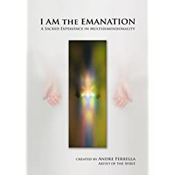 I AM the EMANATION