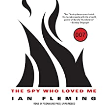The Spy Who Loved Me: James Bond, Book 10 (       UNABRIDGED) by Ian Fleming Narrated by Rosamund Pike