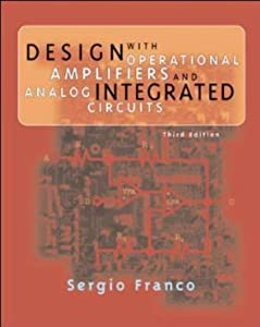 Design with Operational Amplifiers and Analog Integrated Circuits by McGraw-Hill Science/Engineering/Math
