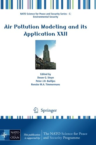Air Pollution Modeling and its Application XXII (NATO Science for Peace and Security Series C: Environmental Security)