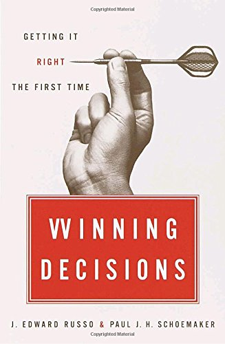 Winning Decisions: Getting It Right the First Time