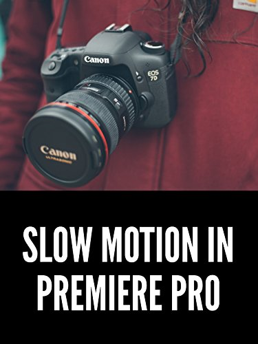Slow Motion in Premiere Pro Tutorial