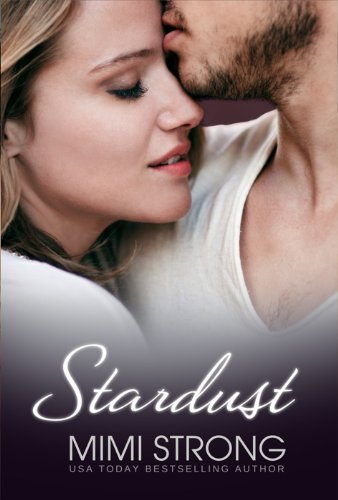 Stardust (BBW Erotic Romance) (Peaches Monroe) by Mimi Strong