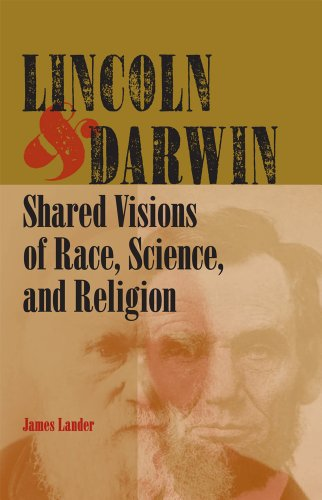 lincoln-and-darwin-shared-visions-of-race-science-and-religion
