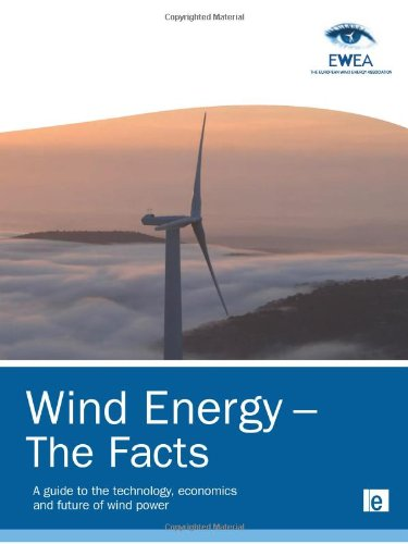 wind-energy-the-facts-a-guide-to-the-technology-economics-and-future-of-wind-power-european-wind-ene