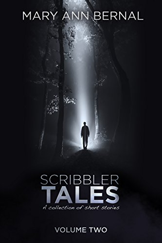 Book: Scribbler Tales (Volume Two) by Mary Ann Bernal