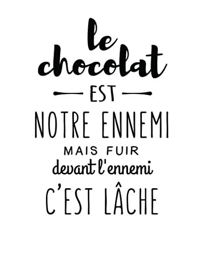 ZZ-Ambiance-sticker Vinilo Decorativo Kitchen French Quote Le Chocolat Est Notre Ennemi