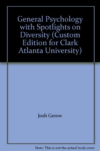 General Psychology with Spotlights on Diversity (Custom Edition for Clark Atlanta University)