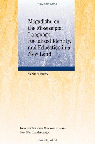 Mogadishu on the Mississippi: Language, Racialized...