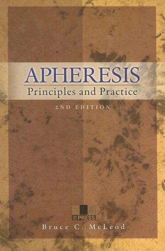 Apheresis: Principles and Practice, 2nd edition