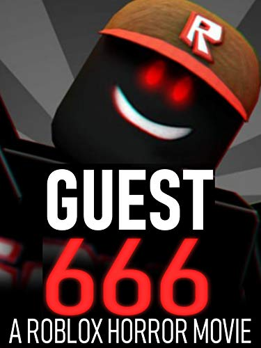 Watch Guest 666 A Roblox Horror Movie On Amazon Prime Video Uk