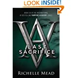 Last Sacrifice (Vampire Academy #6) by Richelle Mead