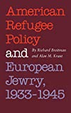 American Refugee Policy and European Jewry, 1933-1945