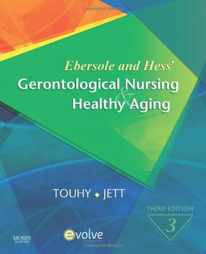 Ebersole and Hess' Gerontological Nursing & Healthy...