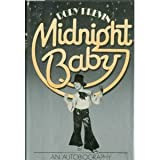 Previn Dory Midnight Baby: An Autobiography