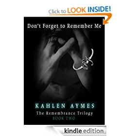 Don't Forget to Remember Me (The Remembrance Trilogy - Book #2)
