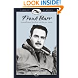 Frank Barr: Alaskan Pioneer Bush Pilot and One-man Airline (Caribou Classics)