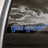 Got Glee? Blue Decal Club Singing Tv Show Window Blue Sticker